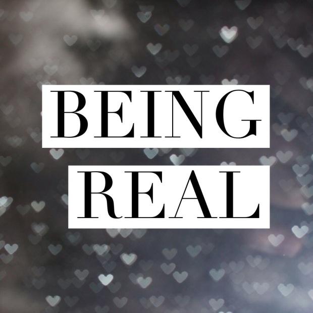 bEInG REAL.JPG